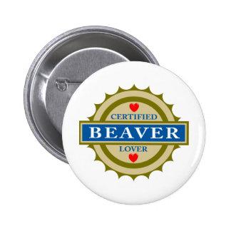 Beaver Lover Pinback Button