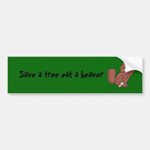beaver-noletters-transparent, Save a tree eat a... Bumper Sticker