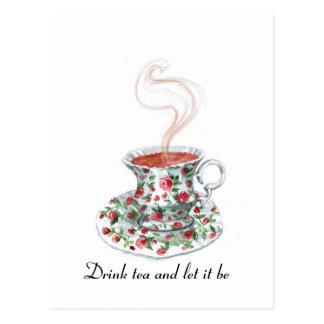 Beba el té y déjelo ser -- cita del té postal