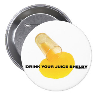 Beba su jugo pin redondo de 3 pulgadas