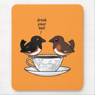 ¡Beba su té! Mouse Pad