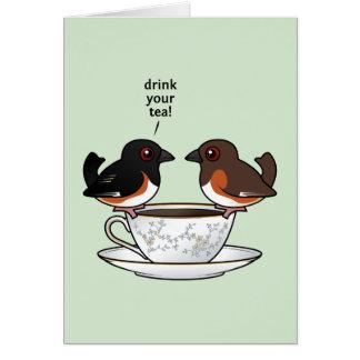¡Beba su té! Tarjeta De Felicitación