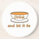 Bébalo (té) y deje ser -- cita del té posavasos para bebidas