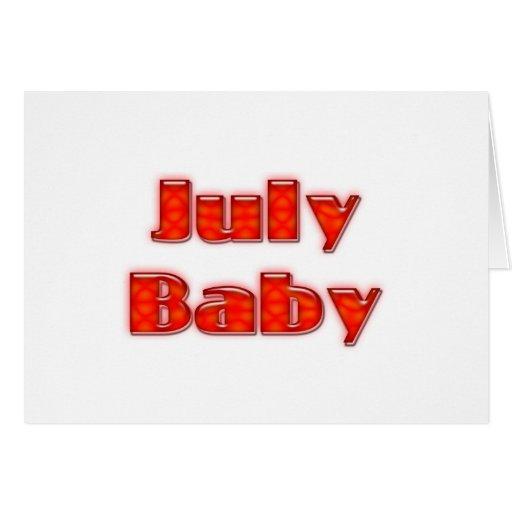 Bebé de julio tarjeta de felicitación
