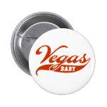 Bebé de Vegas Pin Redondo De 2 Pulgadas