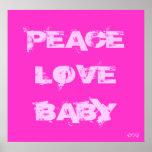 Bebé del amor de la paz (rosa) posters