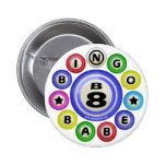 Bebé del bingo B8 Pins