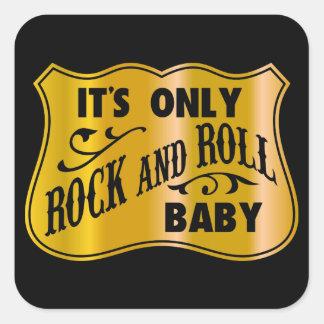 Bebé del rock-and-roll de It´s solamente Pegatina Cuadrada