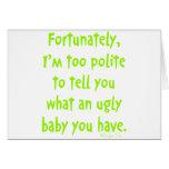 Bebé feo tarjeton
