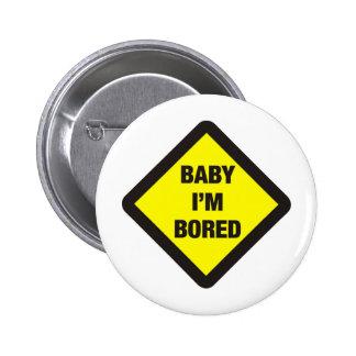 Bebé me aburren pin