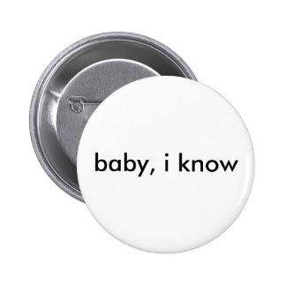 """""""bebé, sé"""" el botón pins"""