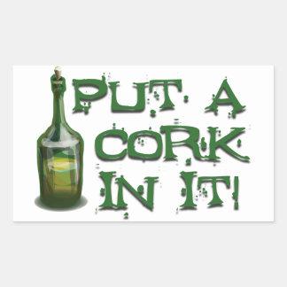 ¡Bebedor del vino - ponga un CORCHO en él! Pegatina Rectangular