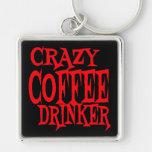 Bebedor loco del café llaveros