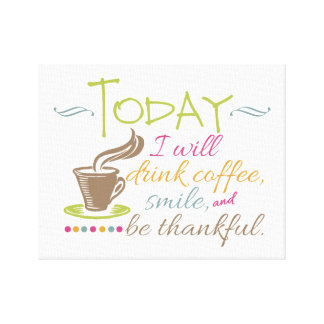 Beberé hoy el café impresión en lona