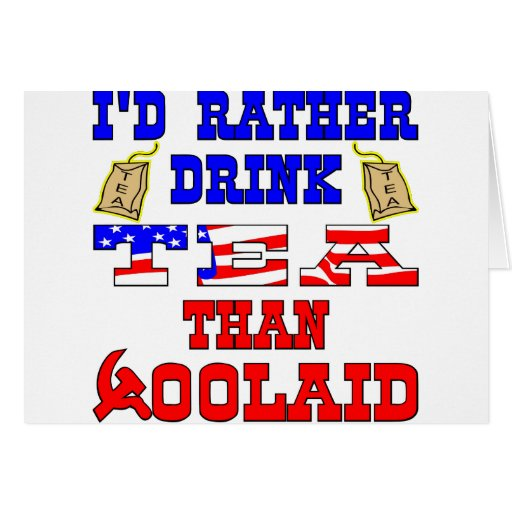 Bebería bastante té que %OolAid Tarjeton