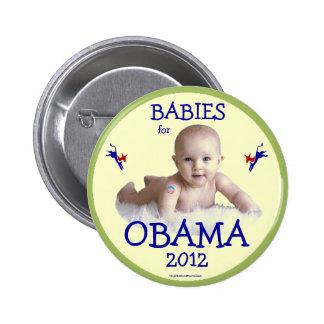 BEBÉS para el botón político del pinback de Obama  Pin Redondo De 2 Pulgadas