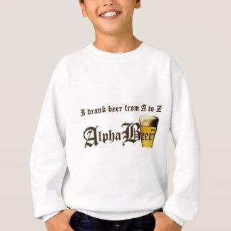 Bebí la cerveza de A a Z Sudadera