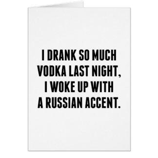 Bebí tanto la vodka anoche tarjeta de felicitación