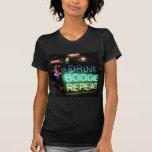 ¡Bebida, boogie, repetición! Camiseta