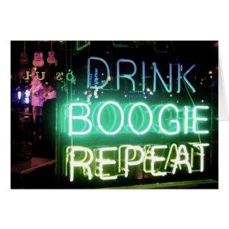 ¡Bebida, boogie, repetición! Tarjeta De Felicitación
