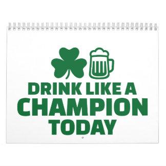 Bebida como un campeón hoy calendario