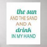 Bebida de la arena de Sun (tamaño estándar del mar Poster