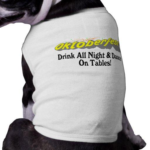 ¡Bebida de Octoberfest toda la noche y danza en la Camisetas De Perrito