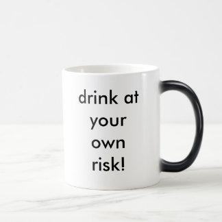 ¡bebida en su propio riesgo! taza mágica