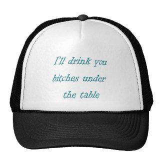 Bebida enferma usted debajo de la tabla gorro