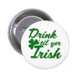 Bebida hasta irlandés del YER Pins