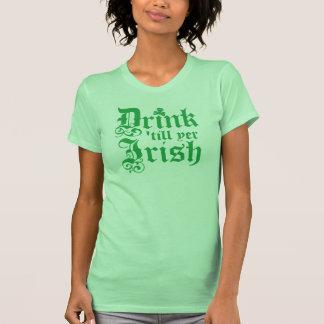 Bebida 'hasta irlandés del YER Camisetas
