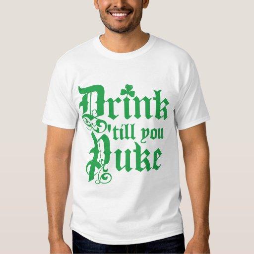 Bebida hasta que usted Puke Remera