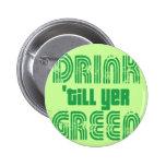 Bebida 'hasta verde del YER Pins