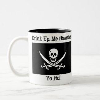 ¡Bebida para arriba, yo Hearties Yo Ho! Taza De Dos Tonos