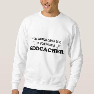 Bebida también - Geocacher Pullover Sudadera