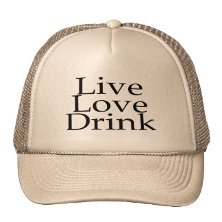 Bebida viva del amor gorro de camionero