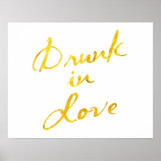 Bebido en el poster del amor - blanco