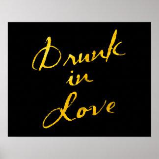 Bebido en el poster del amor - negro