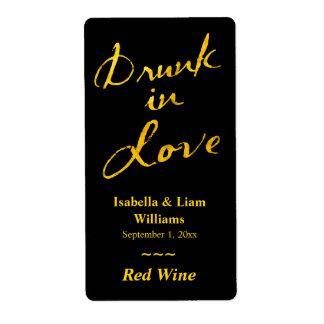 Bebido en etiqueta del vino del amor - oro y negro etiquetas de envío