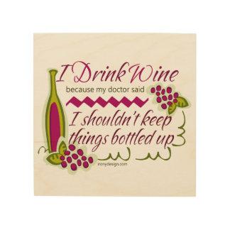 Bebo cita divertida del vino cuadro de madera