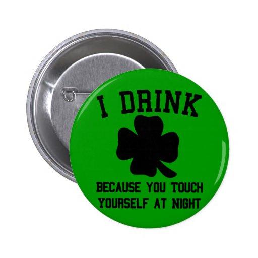 Bebo porque usted se toca en la noche pins
