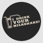 Bebo su milkshake allí seré sangre pegatina redonda