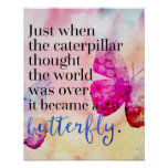 Became A Butterfly Quote Poster