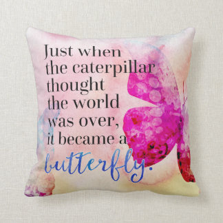 Became A Butterfly Quote Throw Pillow