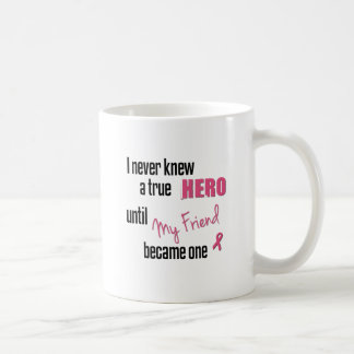 Became a Hero - Friend Coffee Mugs