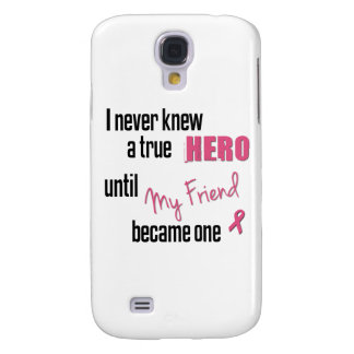 Became a Hero - Friend Galaxy S4 Covers