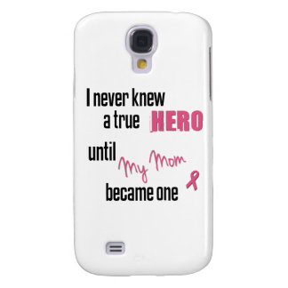 Became a Hero - Mom Galaxy S4 Covers