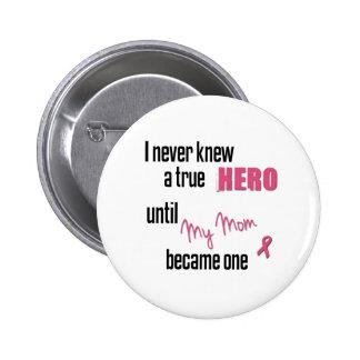 Became a Hero - Mom Pins