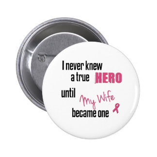 Became a Hero - Wife Button