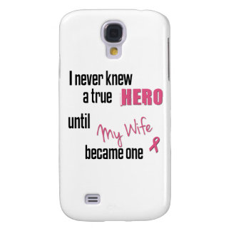 Became a Hero - Wife Samsung Galaxy S4 Cover